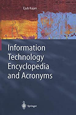 Information Technology Encyclopedia and Acronyms 9783540417934