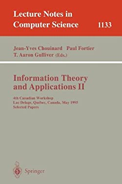 Information Theory and Applications II: 4th Canadian Workshop, Lac Delage, Quebec, Canada, May 28 - 30, 1995, Selected Papers 9783540617488