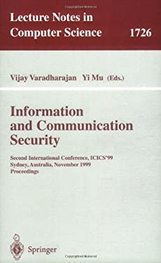 Information and Communication Security: Second International Conference, Icics'99 Sydney, Australia, November 9-11, 1999 Proceedings 9783540666820