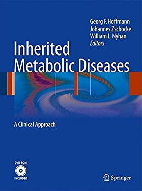 Inherited Metabolic Diseases: A Clinical Approach [With DVD ROM] 9783540747222