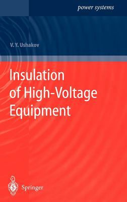 Insulation of High-Voltage Equipment 9783540207290