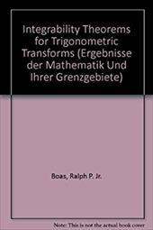 Integrability Theorems for Trigonometric Transforms 7937089