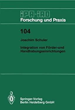 Integration Von Farder- Und Handhabungseinrichtungen 9783540179559