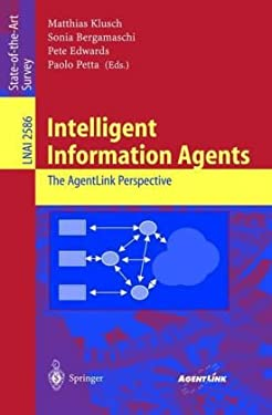 Intelligent Information Agents: The Agentlink Perspective 9783540007593
