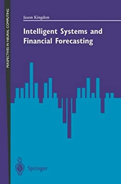 Intelligent Systems and Financial Forecasting 9783540760986