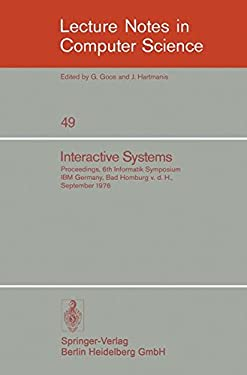 Interactive Systems: Proceedings, 6. Informatik-Symposium, IBM Germany, Bad Homburg V.D.H., September 1976 9783540081418