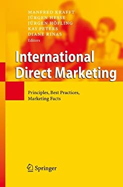 International Direct Marketing: Principles, Best Practices, Marketing Facts 9783540396314