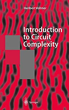 Introduction to Circuit Complexity 9783540643104