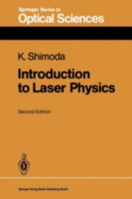 Introduction to Laser Physics 9783540167136