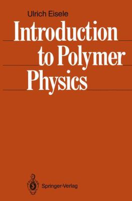 Introduction to Polymer Physics 9783540507772