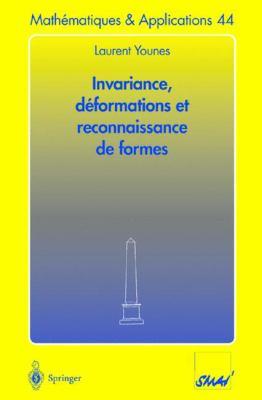 Invariance, D Formations Et Reconnaissance de Formes 9783540408680