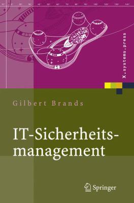 It-Sicherheits-management: Protokolle, Netzwerksicherheit, Prozessorganisation 9783540248651