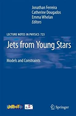 Jets from Young Stars: Models and Constraints 9783540680338