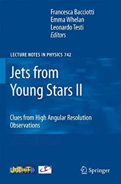 Jets from Young Stars II: Clues from High Angular Resolution Observations 9783540680314