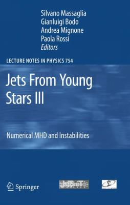 Jets from Young Stars III: Numerical Mhd and Instabilities 9783540769668