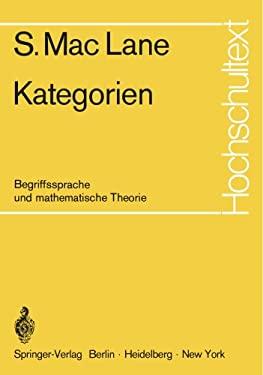 Kategorien: Begriffssprache Und Mathematische Theorie 9783540056348