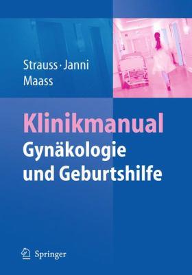 Klinikmanual GYN Kologie Und Geburtshilfe 9783540783749