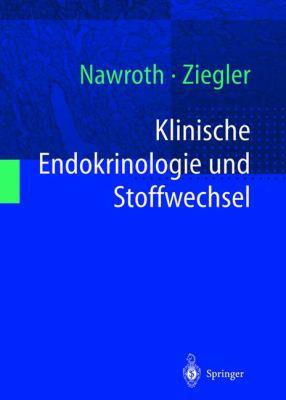 Klinische Endokrinologie Und Stoffwechsel 9783540647652