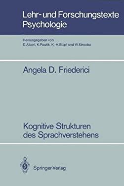 Kognitive Strukturen Des Sprachverstehens 9783540177968