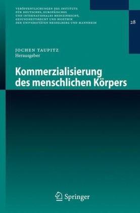Kommerzialisierung Des Menschlichen K Rpers 9783540698944