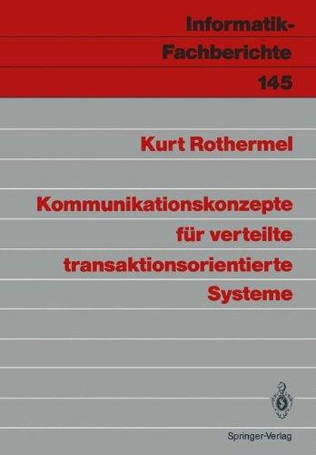 Kommunikationskonzepte F R Verteilte Transaktionsorientierte Systeme 9783540182726