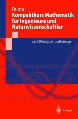 Kompaktkurs Mathematik Fur Ingenieure Und Naturwissenschaftler 9783540435983