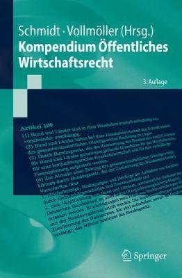 Kompendium Ffentliches Wirtschaftsrecht 9783540487340