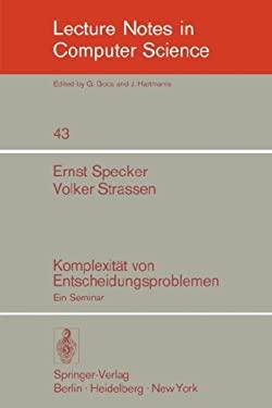 Komplexit T Von Entscheidungsproblemen: Ein Seminar 9783540078050