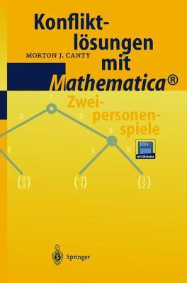 Konfliktl Sungen Mit Mathematica: Zweipersonenspiele 9783540658276