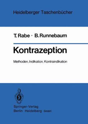 Kontrazeption: Methoden, Indikation, Kontraindikation 9783540111320