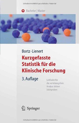 Kurzgefasste Statistik F R Die Klinische Forschung: Leitfaden F R Die Verteilungsfreie Analyse Kleiner Stichproben 9783540757375