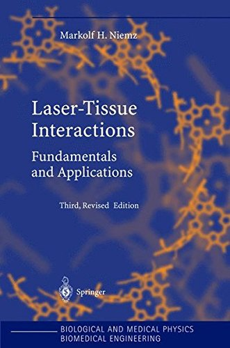 Laser-Tissue Interactions: Fundamentals and Applications 9783540405535