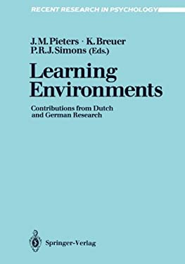 Learning Environments: Contributions from Dutch and German Research - Pieters, Jules M. / Breuer, Klaus / Simons, P. Robert-Jan