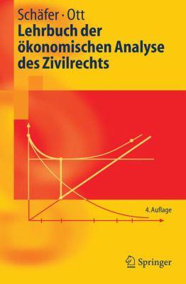 Lehrbuch Der Konomischen Analyse Des Zivilrechts 9783540228059