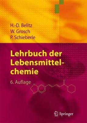 Lehrbuch Der Lebensmittelchemie 9783540732013