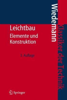 Leichtbau: Elemente Und Konstruktion 9783540336563