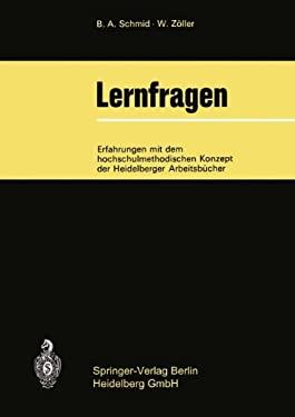 Lernfragen: Erfahrungen Mit Dem Hochschulmethodischen Konzept Der Heidelberger Arbeitsba1/4cher 9783540059189