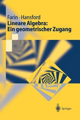 Lineare Algebra: Ein Geometrischer Zugang 9783540418542