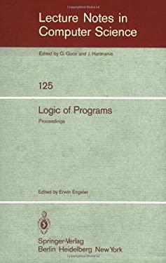 Logic of Programs: Workshop, Eth Z Rich, May-July 1979 9783540111603