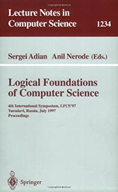 Logical Foundations of Computer Science: 4th International Symposium, Lfcs'97, Yaroslavl, Russia, July, 6 - 12, 1997, Proceedings 9783540630456