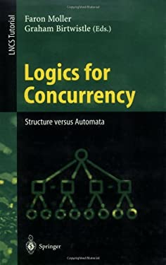 Logics for Concurrency: Structure Versus Automata 9783540609155