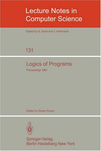 Logics of Programs: Workshop, Yorktown Heights, NY, USA 9783540112129