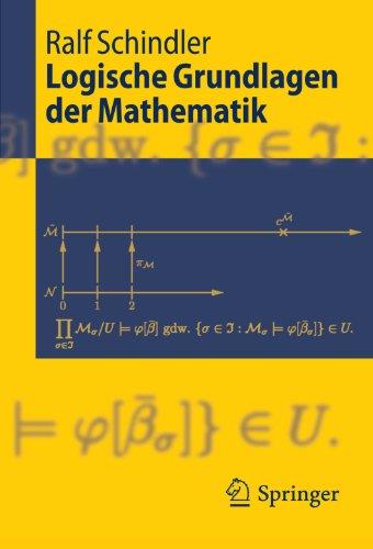 Logische Grundlagen Der Mathematik 9783540959311