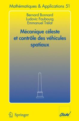 M Canique C Leste Et Contr Le Des V Hicules Spatiaux 9783540283737