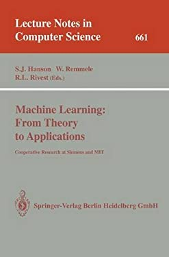 Machine Learning: From Theory to Applications: Cooperative Research at Siemens and Mit 9783540564836