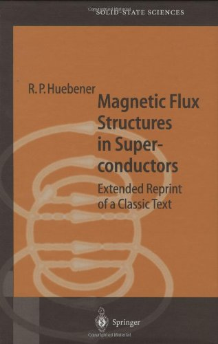 Magnetic Flux Structures in Superconductors: Extended Reprint of a Classic Text 9783540679530