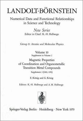 Magnetic Properties of Coordination and Organometallic Transition Metal Compounds / Magnetische Eigenschaften Der Koordinations- Und Metallorganischen 9783540087229