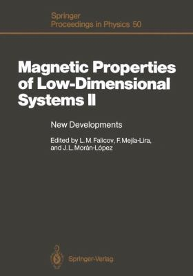 Magnetic Properties of Low-Dimensional Systems II: New Developments. Proceedings of the Second Workshop, San Luis Potosi, Mexico, May 23-26, 1989 9783540523536