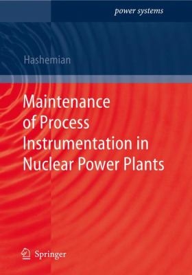 Maintenence of Process Instrumentation in Nuclear Power Plants 9783540337034