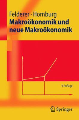 Makrookonomik Und Neue Makrookonomik 9783540250203